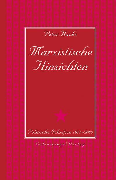marxistische-hinsichten-politische-schriften-1955-2003