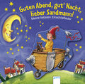 Guten Abend, gut Nacht, lieber Sandmann!; Mei ...
