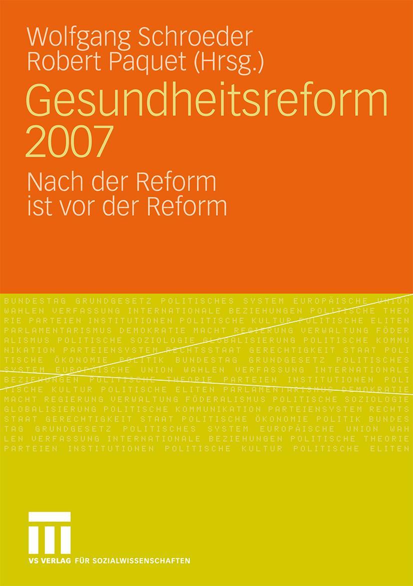 Gesundheitsreform 2007, Wolfgang Schroeder