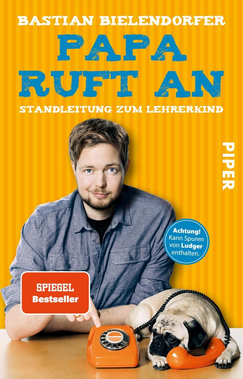 Papa-ruft-an-Bastian-Bielendorfer-9783492309783