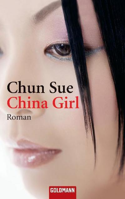china-girl-roman-goldmann-allgemeine-reihe-