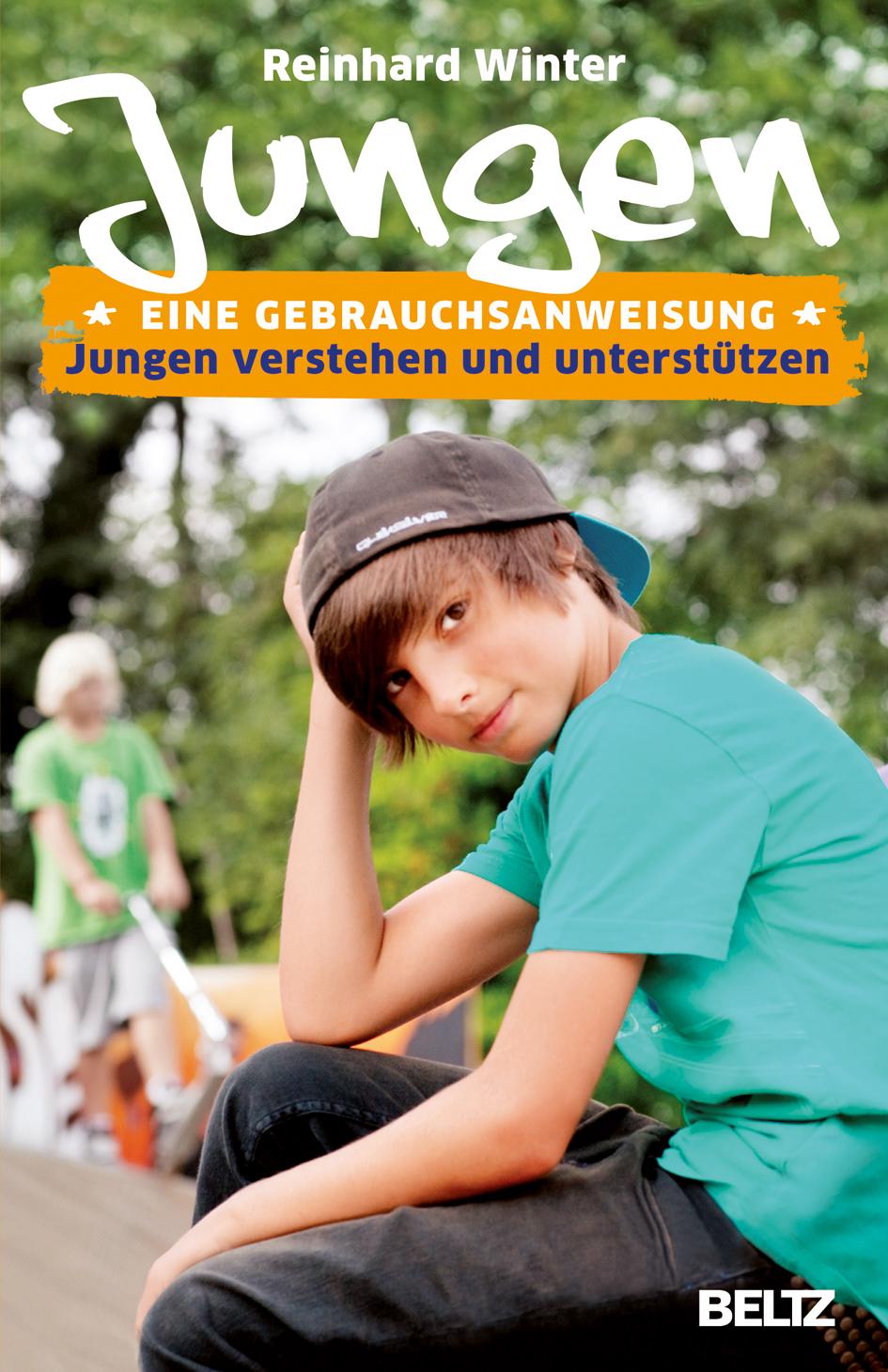 NEU Jungen - Eine Gebrauchsanweisung Reinhard Winter 859310
