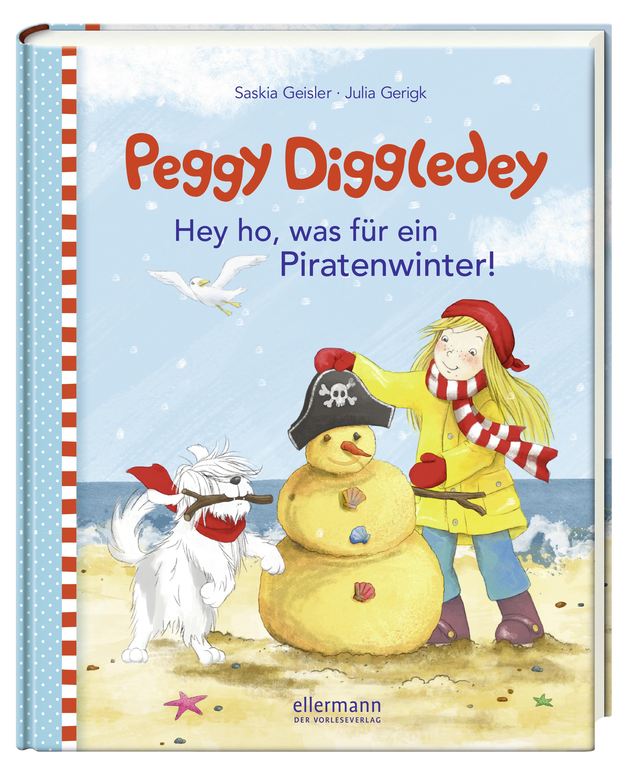 Peggy Diggledey-Hey ho, was für ein Piratenwinter! Saskia Geisler