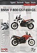 BMW F800GS / F650GS Typen-Technik-Tipps-Tricks