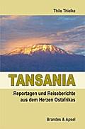 Tansania - Reportagen und Reiseberichte aus d ...