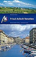 Friaul - Julisch Venetien: Reiseführer mit vi ...