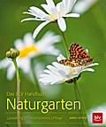 Das BLV Handbuch Naturgarten; Gestaltung · Pf ...