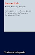 Second Skin: Körper, Kleidung, Religion (Research in Contemporary Religion)