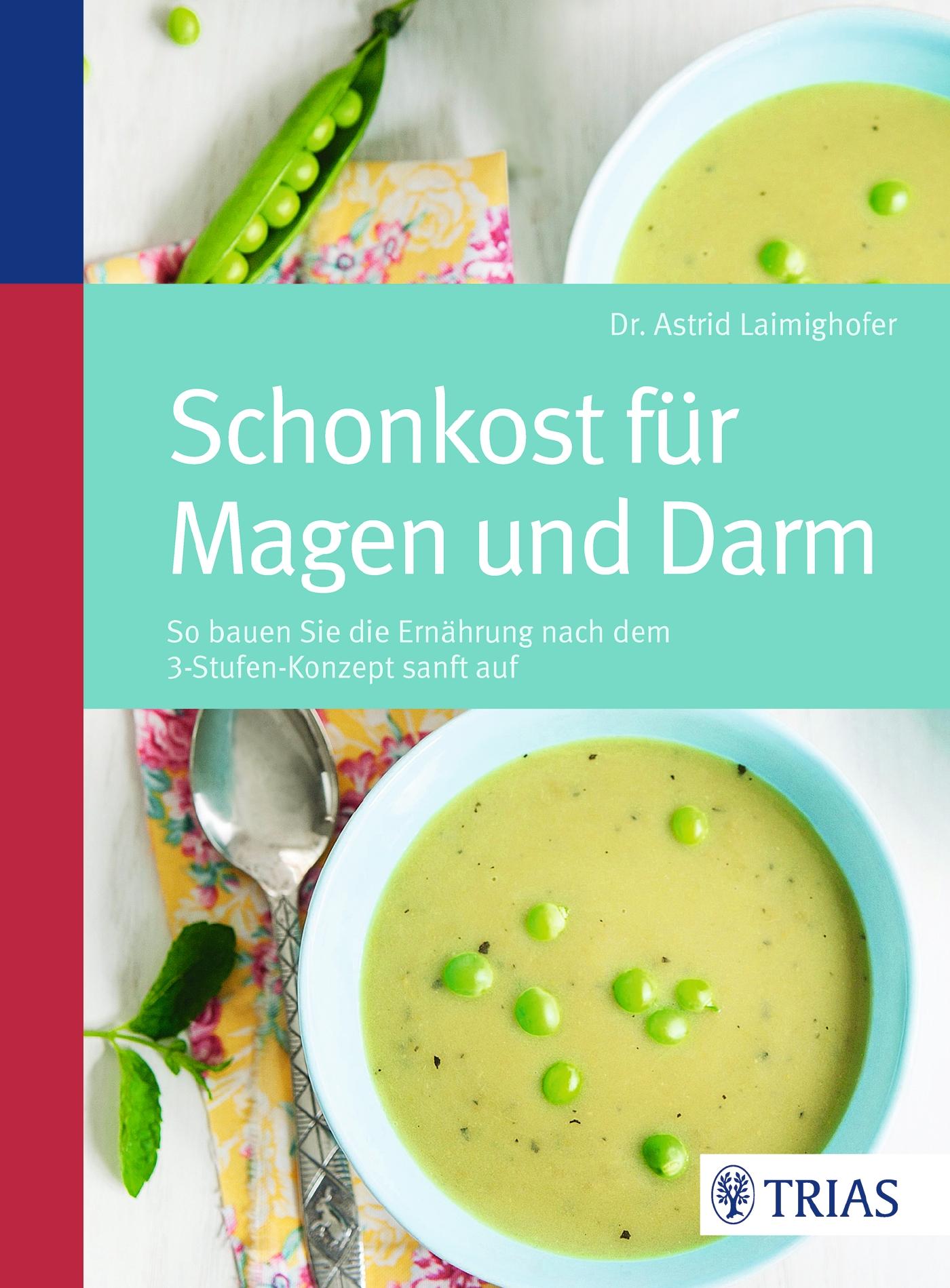 NEU-Schonkost-fuer-Magen-und-Darm-Astrid-Laimighofer-468738