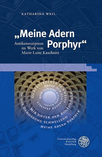 034-034-Meine-Adern-Porphyr-034-034-Katharina-Weil