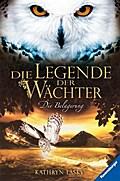 Die Legende der Wächter, Band 4: Die Belageru ...