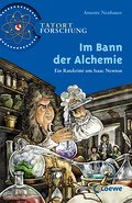 Im Bann der Alchemie: Ein Ratekrimi um Isaac  ...
