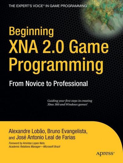 beginning-xna-2-0-game-programming-from-novice-to-professional-the-expert-s-voice-in-game-programm