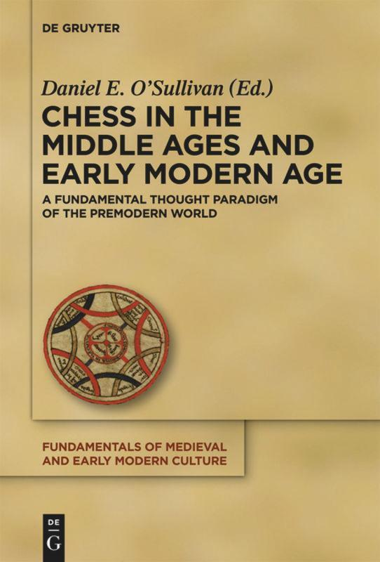 Chess-in-the-Middle-Ages-and-Early-Modern-Age-Daniel-E-O-039-Sullivan