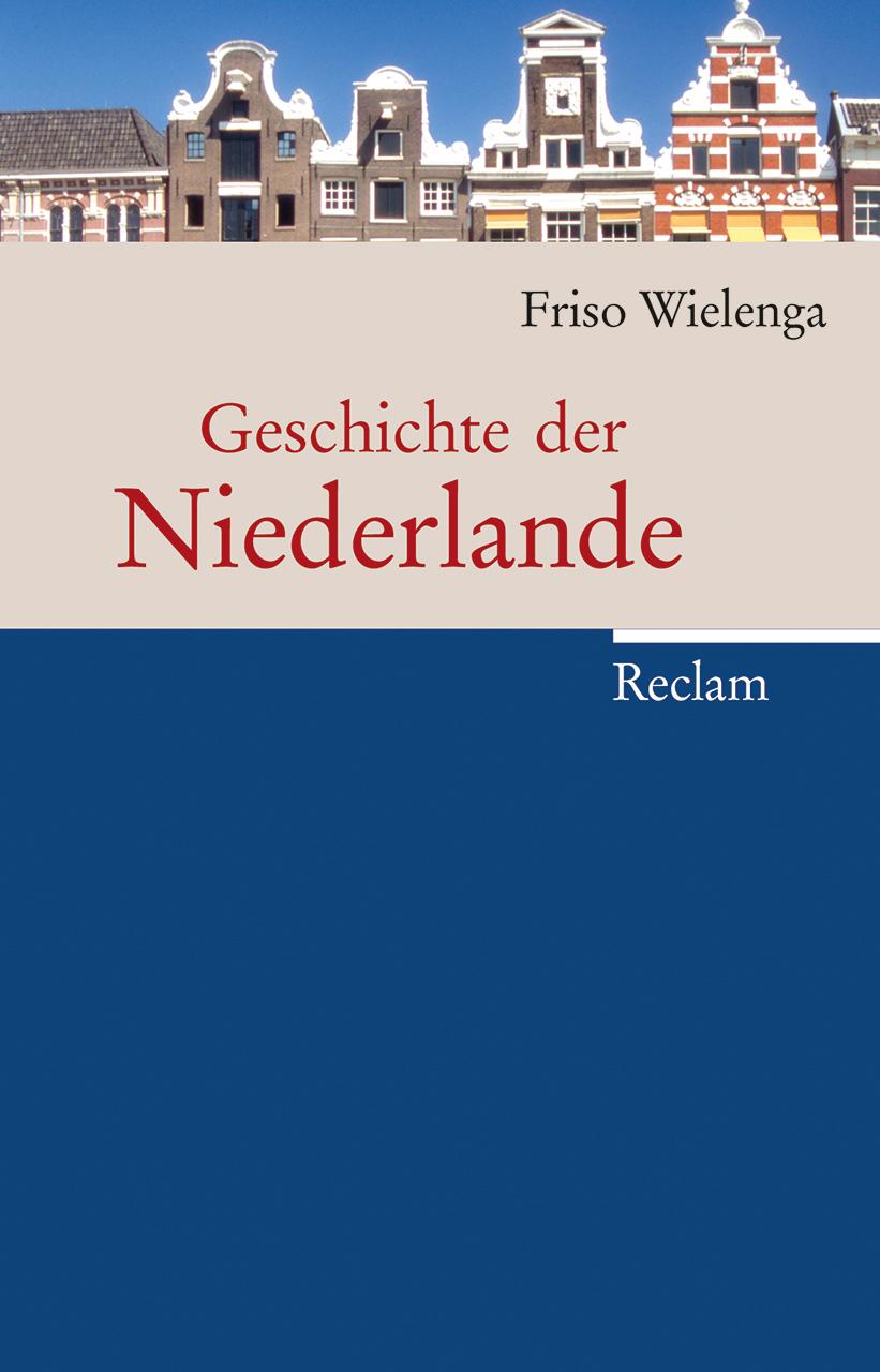 Geschichte-der-Niederlande-Friso-Wielenga