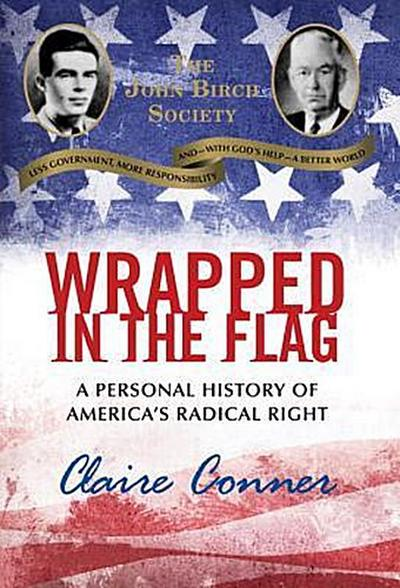 wrapped-in-the-flag-what-i-learned-growing-up-in-america-s-radical-right-how-i-escaped-and-why-my