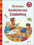 Die besten Geschichten zum Schulanfang: Der B ...