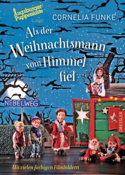 Als der Weihnachtsmann vom Himmel fiel: Buch zum Theaterfilm der Augsburger Puppenkiste