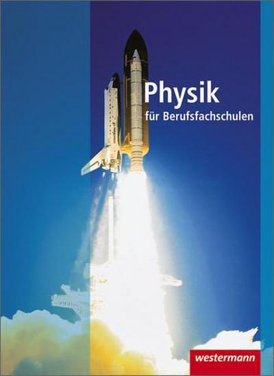 physik-fur-berufsfachschulen-schulerbuch-3-auflage-2010