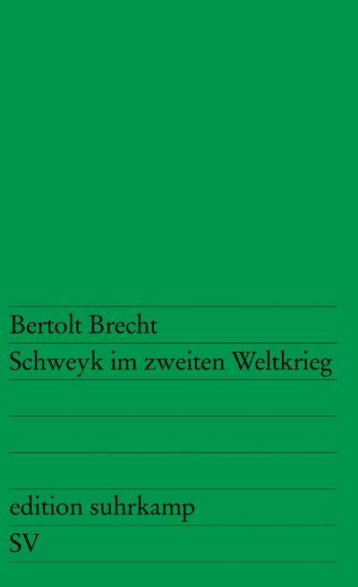 Schweyk im zweiten Weltkrieg.
