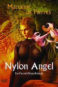 Nylon Angel: Die Parrish-Plessis-Trilogie, Bd ...