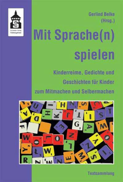 mit-sprache-n-spielen-kinderreime-gedichte-und-geschichten-fur-kinder-zum-nachsprechen-mitmachen
