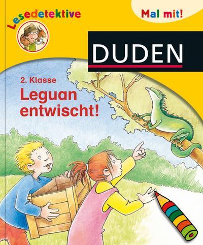 Duden Lesedetektive. Mal mit! Leguan entwischt!, 2. Klasse