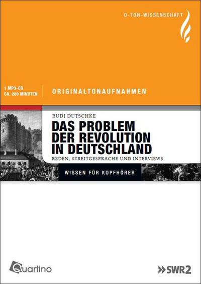 Rudi Dutschke, Das Problem der Revolution in Deutschland: O-Ton Wissenschaft