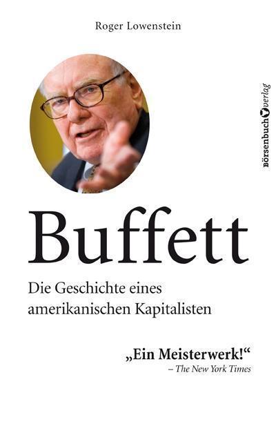 buffett-die-geschichte-eines-amerikanischen-kapitalisten, 25.98 EUR @ rheinberg