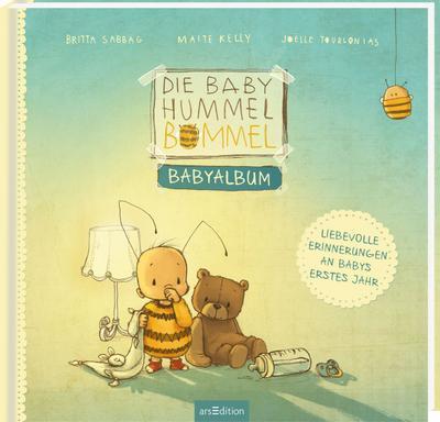 Die Baby Hummel Bommel - Babyalbum - Arsedition - Gebundene Ausgabe, Deutsch, Maite Kelly, Britta Sabbag, Babyalbum, Babyalbum