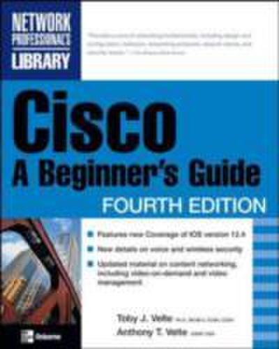 Cisco: A Beginner`s Guide, Fourth Edition
