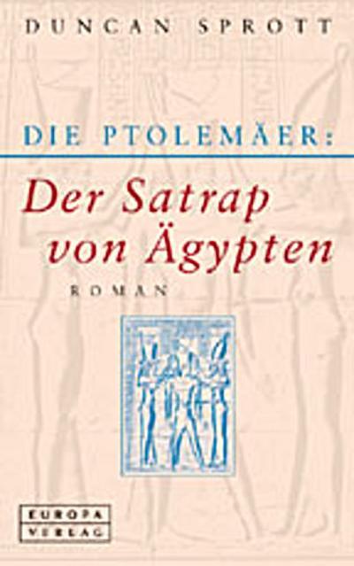 die-ptolemaer-der-satrap-von-agypten