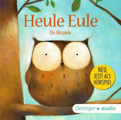 Heule Eule und andere Geschichten – Die Hörspiele (CD): Hörspiele, ca. 30 min.