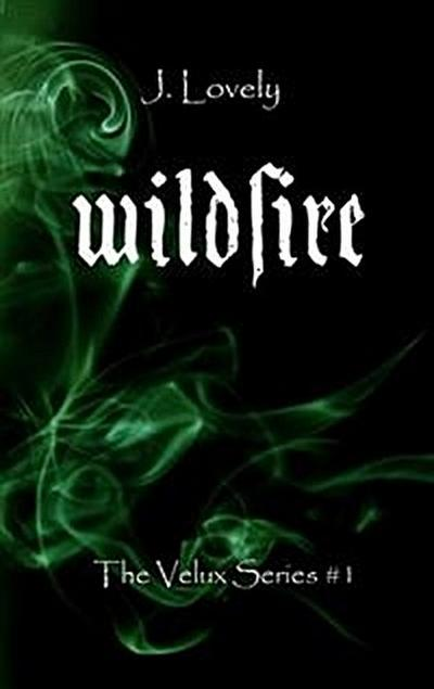 Wildfire- the velux series #1