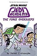 Star Wars: Jedi Academy 05: The Force Oversleeps