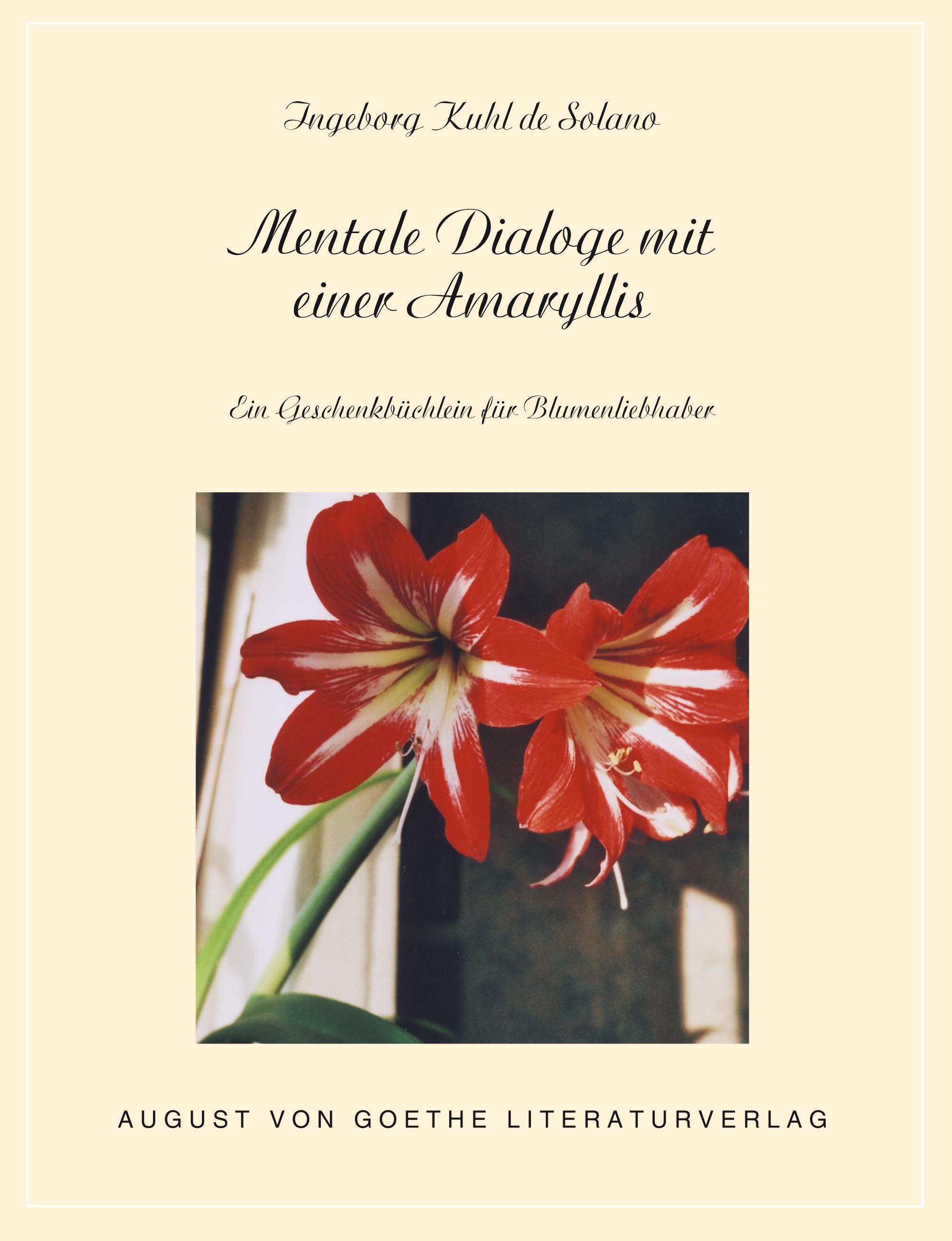 Mentale-Dialoge-mit-einer-Amaryllis-Ingeborg-Kuhl-de-Solano