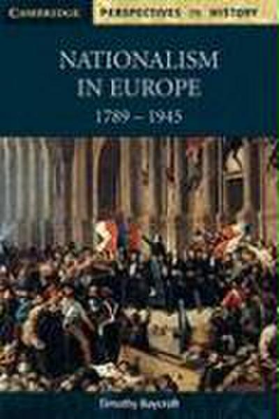nationalism-in-europe-1789-1945-cambridge-perspectives-in-history-