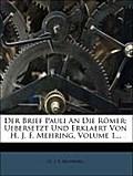 H. J. F. Mehring: Brief Pauli An Die Römer: Uebersetzt Und E