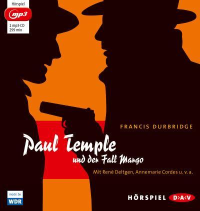 Paul Temple und der Fall Margo (mp3-Ausgabe): Hörspiel mit René Deltgen, Annemarie Cordes u.v.a. (1 mp3-CD)