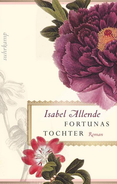 Fortunas Tochter: Roman (suhrkamp taschenbuch)