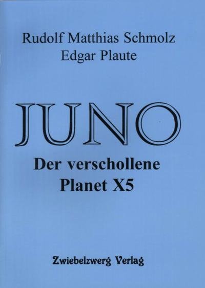 JUNO - Der verschollene Planet X5