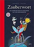 Zauberwort: Die schönsten Gedichte für Kinder ...
