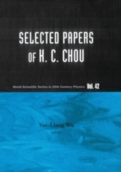 Selected Papers Of K C Chou