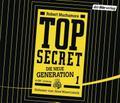 TOP SECRET - Die neue Generation 1: Der Clan  ...