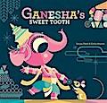 Ganesha`s Sweet Tooth