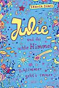 Julie und der achte Himmel: Schlimmer geht's  ...