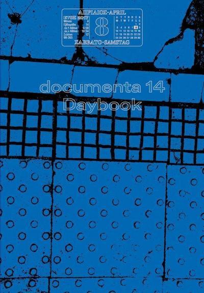 documenta 14: Daybook (deutsch)