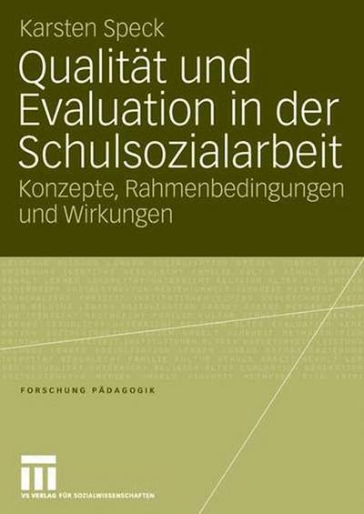 qualitat-und-evaluation-in-der-schulsozialarbeit-konzepte-rahmenbedingungen-und-wirkungen-forschu, 60.92 EUR @ rheinberg