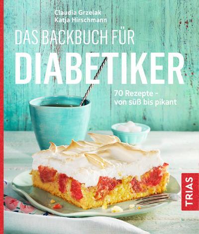 das-backbuch-fur-diabetiker-70-rezepte-von-su-bis-pikant