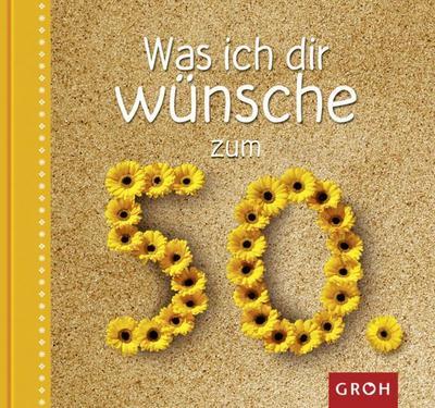 was-ich-dir-wunsche-zum-50-